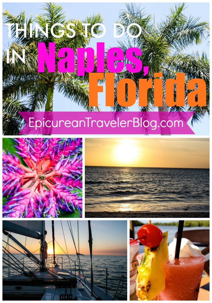 Things to do in Naples, Florida | The Epicurean Traveler