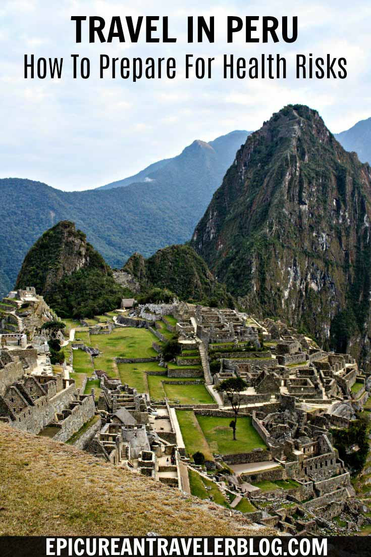 Before you eat ceviche in Lima or hike the Inca Trail to Machu Picchu, prepare for these common health risks facing travelers who visit Peru. This post also includes a list of recommended medicines and healthcare items to pack for your trip. Get your Peru travel tips today at EpicureanTravelerBlog.com!
