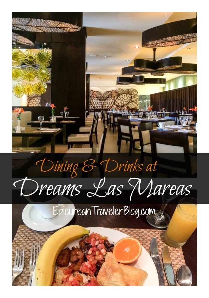 Dreams Las Mareas Costa Rica restaurant World Cafe