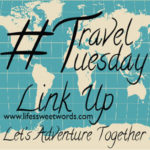 Travel Tuesday Link Up