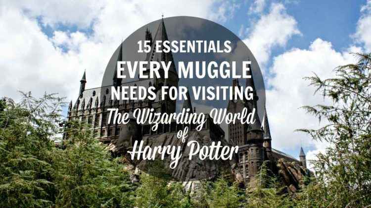 15 Harry Potter Essentials For Harry Potter Fans, Muggles, and Wizards visiting The Wizarding World of Harry Potter at Universal Orlando, Universal Studios Hollywood, Universal Studios Japan, or the Making of Harry Potter Warner Bros studio tour in London
