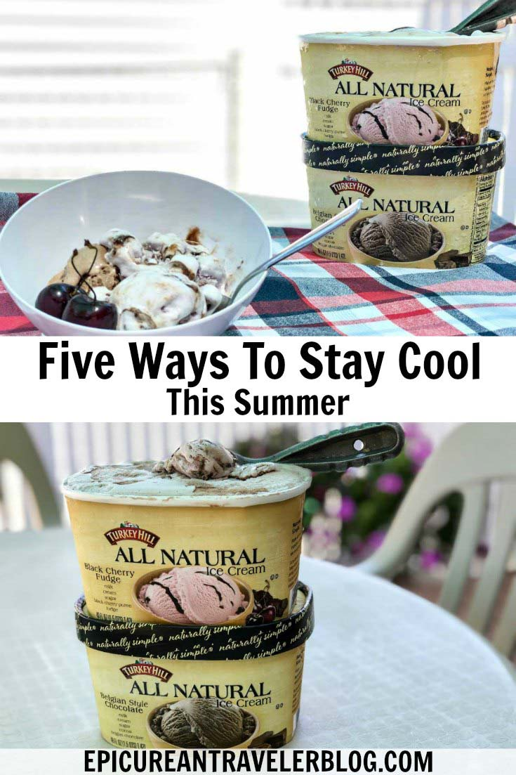 Stay cool this summer with these five tips, including enjoying a scoop of Turkey Hill All Natural Ice Cream. You can even sample the ice creams at the Good Mooed Tour. Check this blog post for more details! #Sponsored #TurkeyHill #GoodMooed @turkeyhilldairy