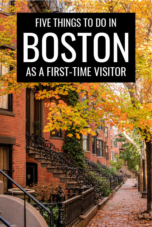Five Things To Do In Boston As A First-Time Visitor
