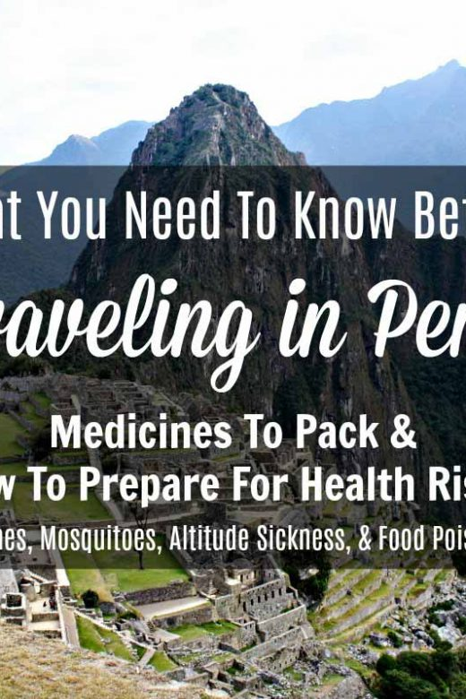 How to prepare for health risks travelers face in Peru