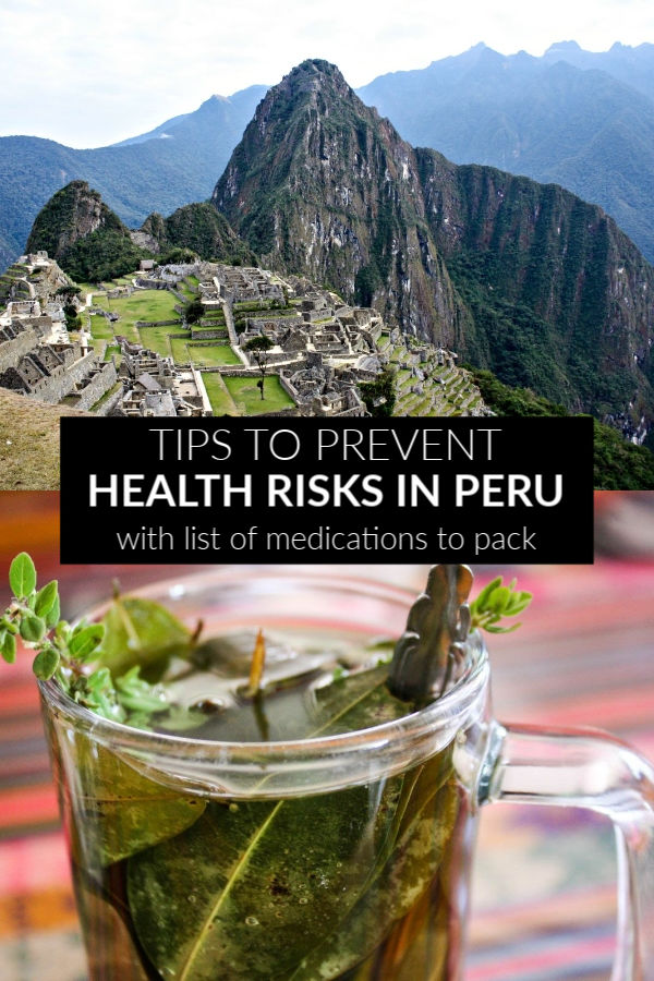 How to prepare for health risks in Peru