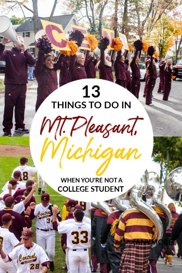 13 things to do in Mt. Pleasant, Michigan