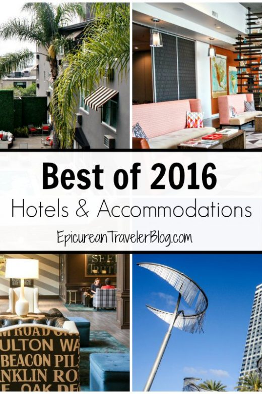 Best of 2016: Hotels | EpicureanTravelerBlog.com