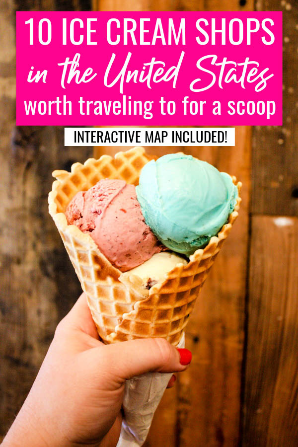 10 ice cream shops in the United States worth traveling to for a scoop