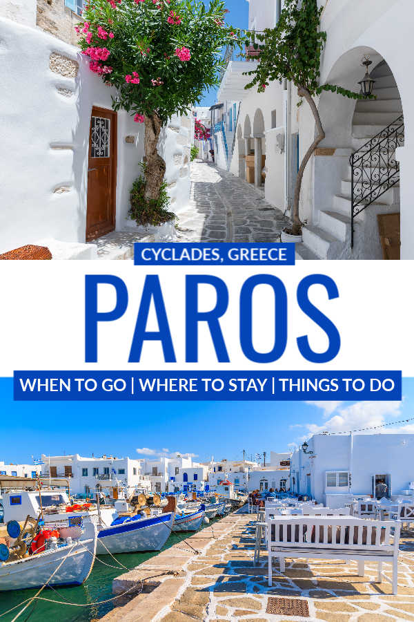 Travel guide to Paros, one of the Cyclades islands in Greece