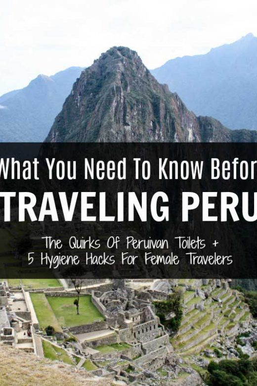 Five hygiene hacks for female travelers visiting Peru