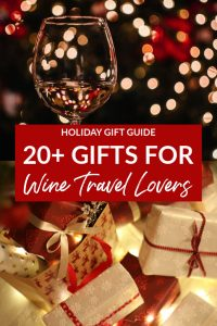 Holiday Gift Guide for Wine-Travel Lovers