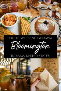Foodie Weekend Getaway to Bloomington, Indiana, USA