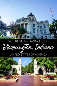 Weekend Getaway in Bloomington, Indiana