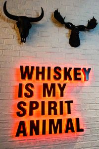 Whiskey Is My Spirt Animal sign at SmokeWorks in Bloomington, Indiana