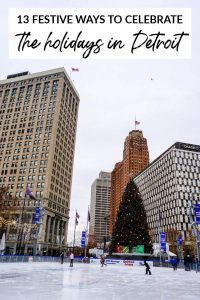 13 Ways to Celebrate the Holidays in Detroit