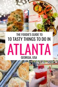 10 Tasty Things To Do In Atlanta