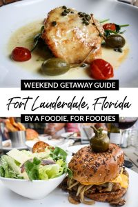 Fort Lauderdale, Florida Weekend Getaway Guide for Foodies