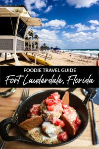 Foodie Travel Guide to Fort Lauderdale, Florida