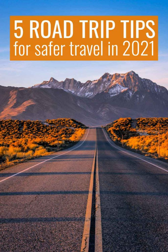 5 Road Trip Tips for Safer Travel in 2021
